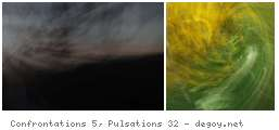 Confrontations 5, Pulsations 32